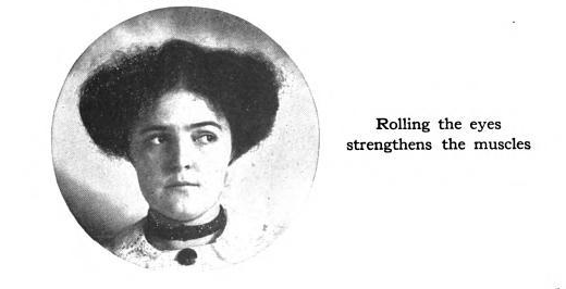 "woman looking to side, labeled ""Rolling the eyes strengthens the muscles"""